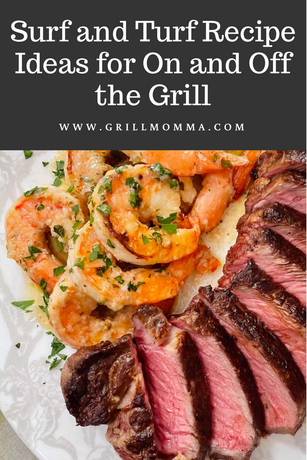 Surf and Turf Recipe Ideas for On and Off the Grill